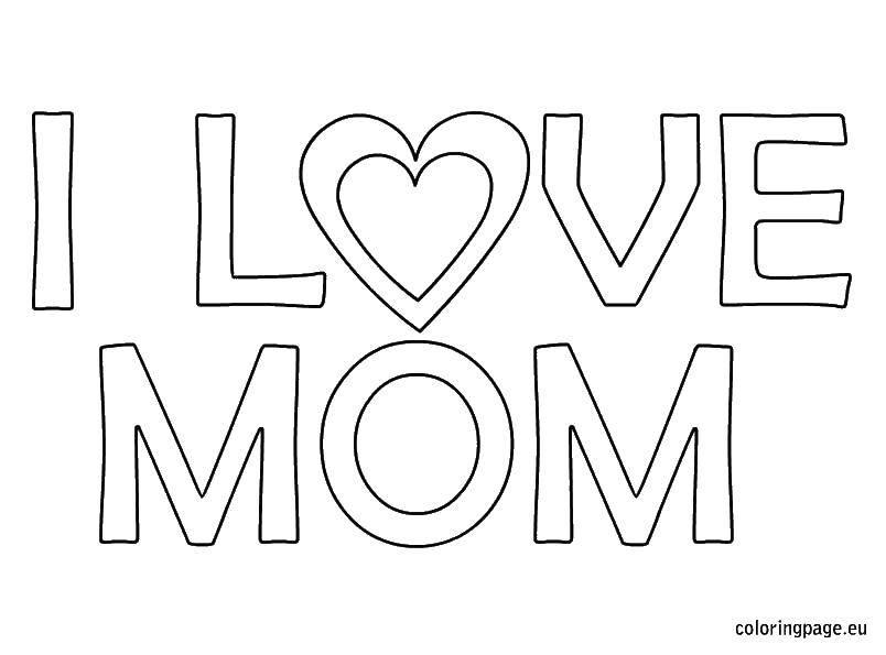 Раскраска Надпись на английском Скачать ,слово, мама, я люблю тебя мама,.  Распечатать