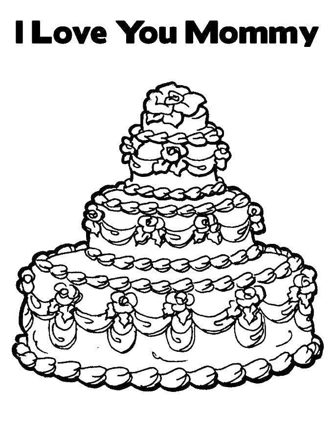 Раскраска Торт для мамы Скачать торт, мама.  Распечатать ,Я тебя люблю,