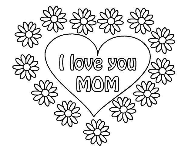 Раскраска Я люблю тебя, мама Скачать я тебя люблю, сердце, ромашки.  Распечатать ,Я тебя люблю,
